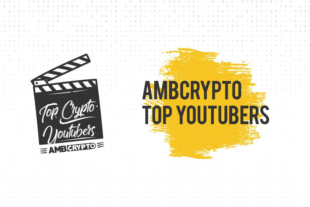 Top Cryptocurrency YouTubers of 2018 by AMBCrypto