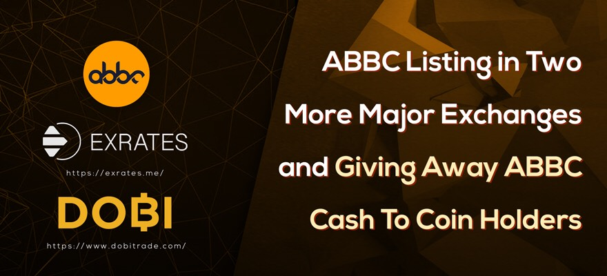 ABBC listed in two more major exchanges - giving away ABBC Cash to coin holders