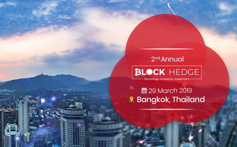 The 2nd annual conference of Block Hedge Business 2019 at Bangkok is set to create ripples in the blockchain world