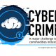 Cyber Crime: A major challenge to the commodities industry