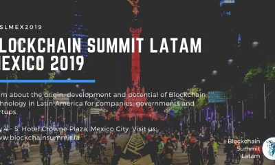 Blockchain Summit Latam 2019 arrives in Mexico, one of the iconic events of Blockchain and Cryptoassets in Latin America