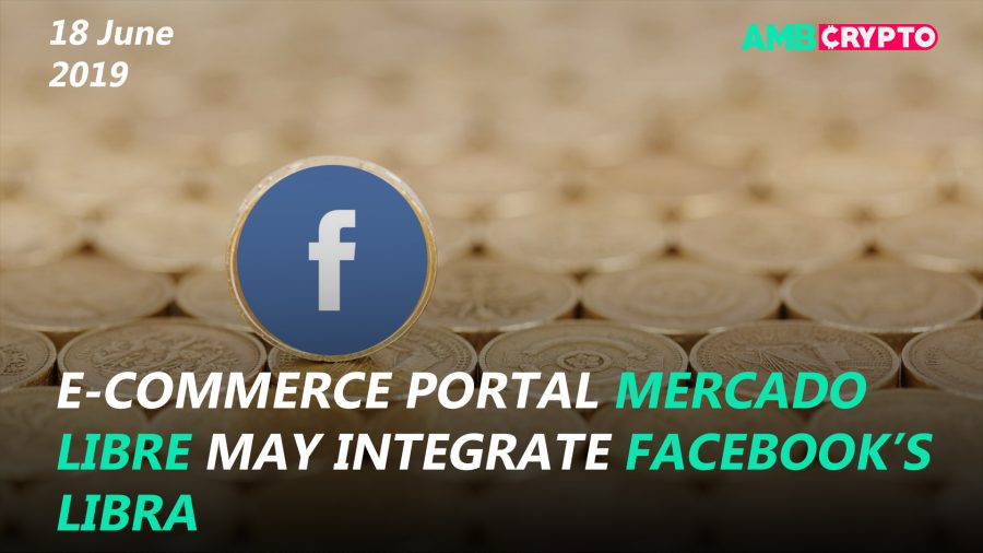 Mercado Libre may integrate FB's Libra, Coinone welcomed to Ripple Net and more